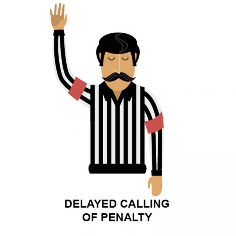DELAYED PENALTY IN EFFECT