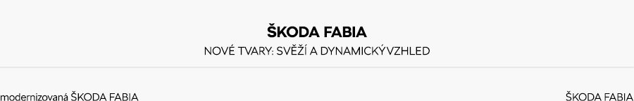 Fabia_old-new-headline-cz
